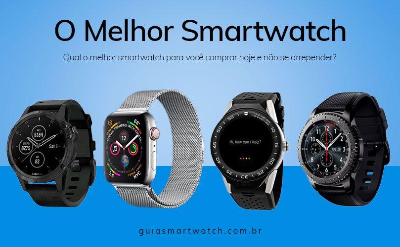 O Melhor Smartwatch - guiasmartwatch.com.br